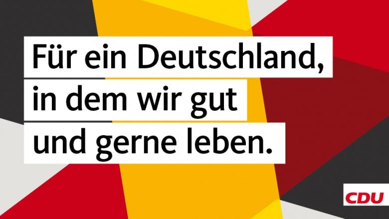 Copyright: CDU Deutschlands; Kreation und Gestaltung: Jung von Matt/UBG