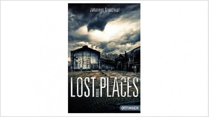 Lesetipp Lost Places von Johannes Groschupf