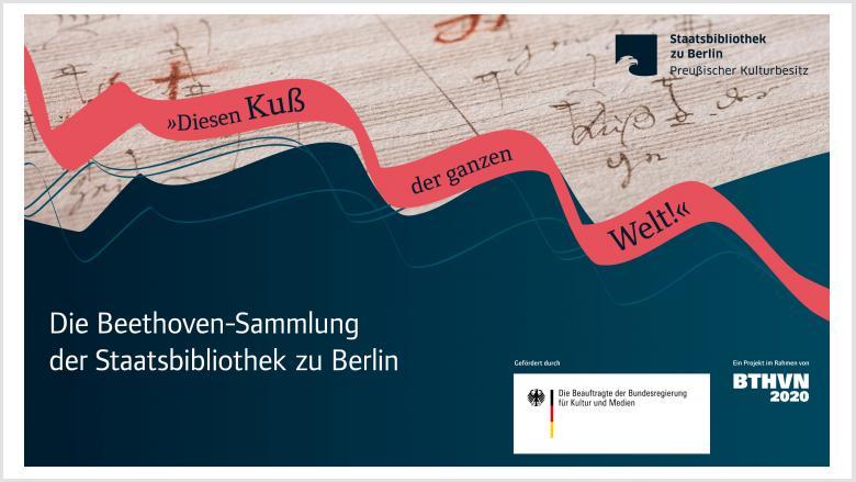 Die Beethoven-Sammlung der Staatsbibliothek zu Berlin.