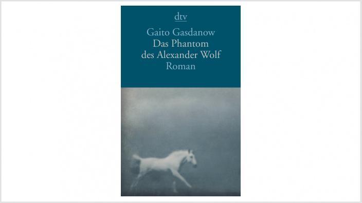 """LESETIPP: """"DAS PHANTOM DES ALEXANDER WOLF"""" VON GAITO GASDANOW"""