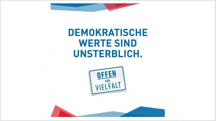 """Kampagne """"Demokratische Werte sind unsterblich"""""""